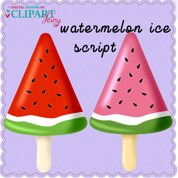 Watermelon Ice Script
